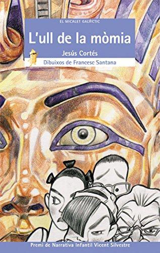 L'ull de la mòmia (El Micalet Galàctic)