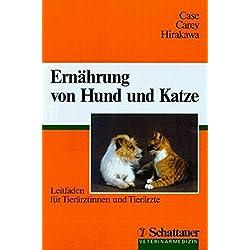 Ernährung von Hund und Katze: Leitfaden für Tierärztinnen und Tierärzte