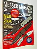 Messer Magazin Nr. 3 / 2004 Messerhalter für den Schraubstock selber machen ;Vergleich: Böker Kalashnikov AK-74 gegen MOD Tempest. Die große Zeitschrift rund ums Messer