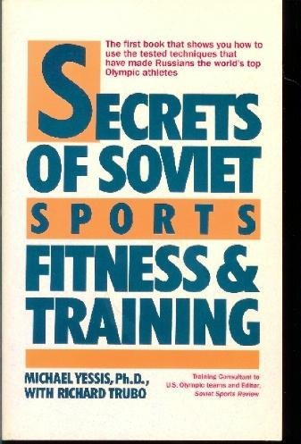 Pdf Download Secrets Of Soviet Sports Fitness And Training All