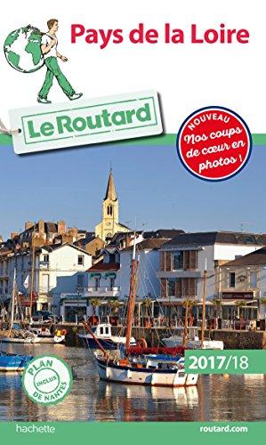 Guide du Routard Pays de la Loire 2017/18