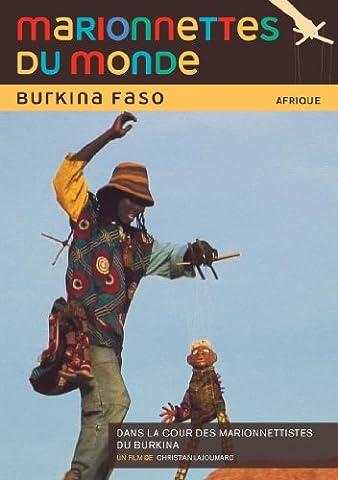Marionnettes du monde : Burkina Faso, dans la cour des marionnettistes du Burkina