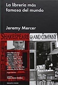 La librería más famosa del mundo par  Jeremy Mercer