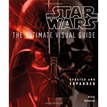 Star Wars: The Ultimate Visual Guide: Updated and Expanded by Windham, Ryder (2012) Hardcover