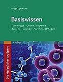 Die Heilpraktiker-Akademie. Basiswissen.: Terminologie, Chemie/Biochemie, Zytologie/Histologie, Allgemeine Pathologie (Heilpraktiker Akademie)