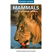 Pocket Guide Mammals of Southern Africa (Struik Nature) (English Edition)