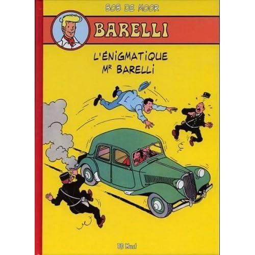 Barelli : Tome 1, L'énigmatique Mr Barelli