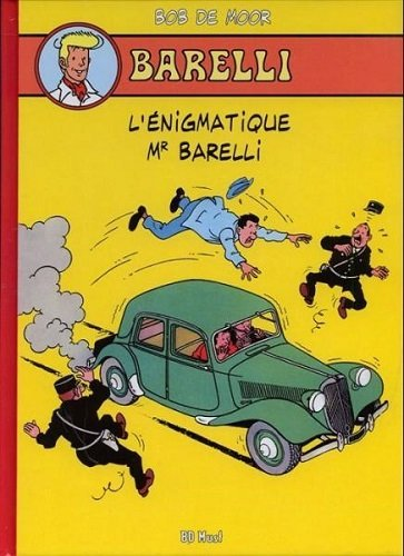 Barelli : Tome 1, L'énigmatique Mr Barelli