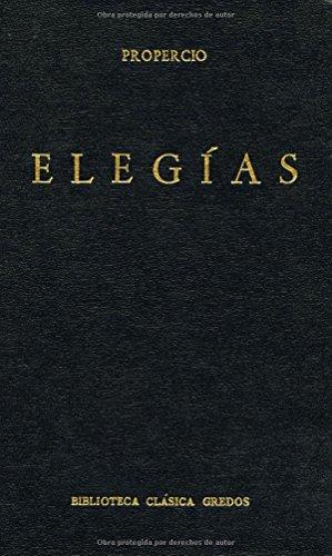 Elegias (B. BÁSICA GREDOS) por Sexto Propercio