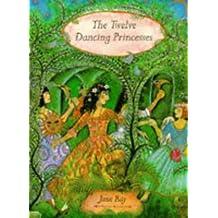 The Twelve Dancing Princesses by Jacob Grimm (1996-08-06)