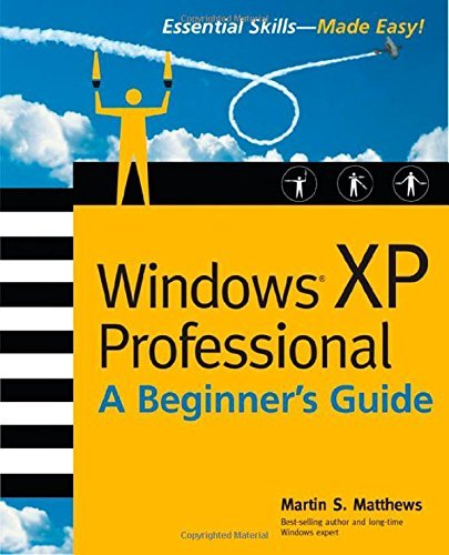 Windows (R) XP Professional: A Beginner's Guide by Martin Matthews (2002-11-25) par Martin Matthews
