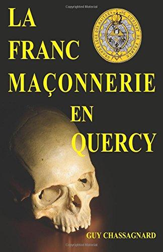 La Franc-Maonnerie en Quercy
