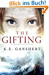 The Gifting (The Gifting Series Book...