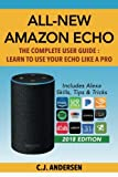 All-New Amazon Echo - The Complete User Guide:...