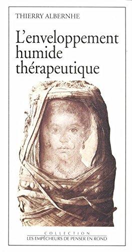 L'enveloppement humide thérapeutique par Thierry Albernhe