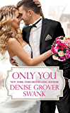 Only You (Bachelor Brotherhood Book 1) (English Edition)