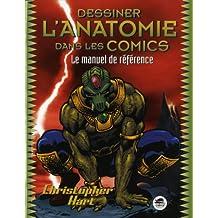 Dessiner l'anatomie dans les comics (Nouvelle édition)