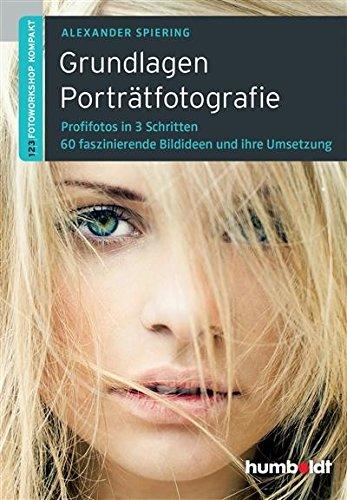 Grundlagen Porträtfotografie (humboldt - Freizeit & Hobby)