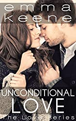 Unconditional Love (The Love Series Book 8)
