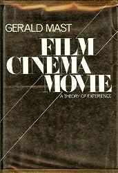 Film/Cinema/Movie : A Theory of Experience