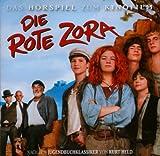Die Rote Zora: Hörspiel zum Kinofilm