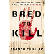 Bred to Kill : A Thriller