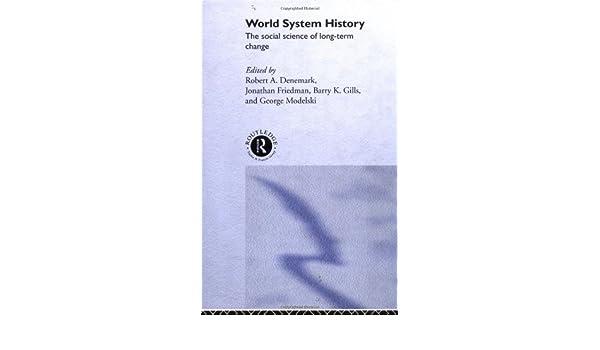 world system history denemark robert a friedman jonathan gills barry k modelski george