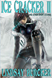 Ice Cracker II (and other short stories) (The Emperor's Edge) (English Edition)