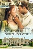 'Der Kuss des stolzen Schotten (Historical MyLady 553)' von Ann Lethbridge