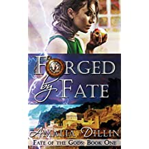Forged by Fate (Fate of the Gods Book 1) (English Edition)