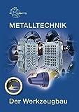 Image de Der Werkzeugbau: Metalltechnik Fachbildung