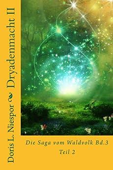 Dryadenmacht (Die Saga vom Waldvolk 4) von [Niespor, Doris L.]