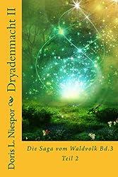 Dryadenmacht (Die Saga vom Waldvolk 4)
