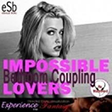 Impossible Lovers: Bedroom Coupling