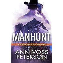 Manhunt (A Rocky Mountain Thriller Book 1)