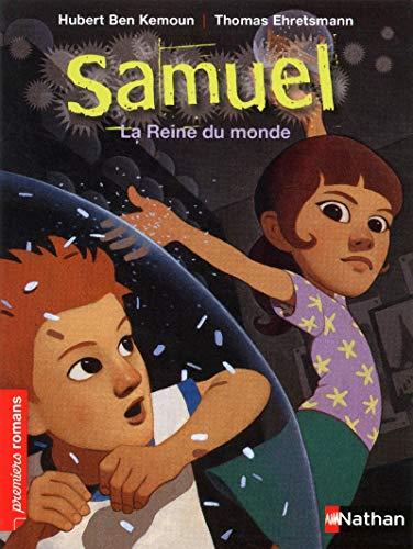 Samuel, la reine du monde - Roman Fantastique - De 7 à 11 ans