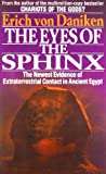 The Eyes of the Sphinx: The Newest Evidence of Extraterrestrial Contact