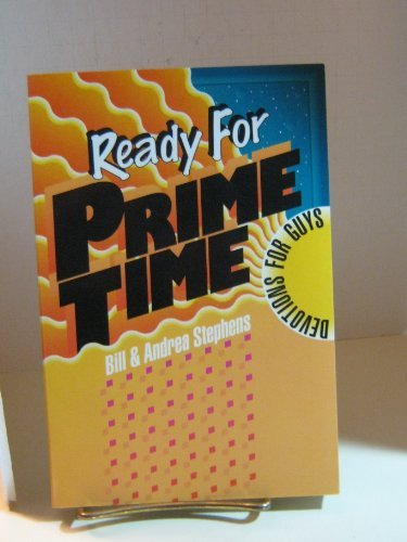 Ready for Prime Time: Devotions for Guys