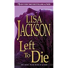 Left To Die (An Alvarez & Pescoli Novel)