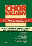 Cover of: Chor exclusiv / Chor exclusiv: Weihnachtslieder | Carsten Gerlitz