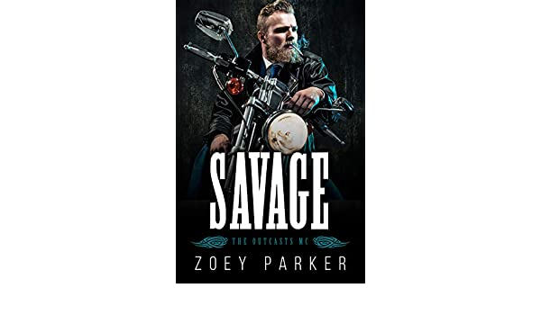 Savage: A Motorcycle Club Romance (The Outcasts MC) (English Edition