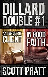 Dillard Double #1: An Innocent Client & In Good Faith (English Edition)