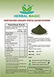 PURE & NATURAL 100G ORGANIC CERTIFIED STEVIA LEAVES POWDER Stevia rebaudiana- ORGANIC/ISO 22000:2005/FSSAI CERTIFIED PRODUCE (Pure Leaf powder NOT Leaf powder extracts) by Herbal Magic