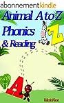 Phonics: Animal Phonics A to Z . An E...