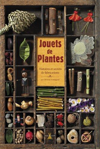 Jouets de plantes par Christine Armengaud