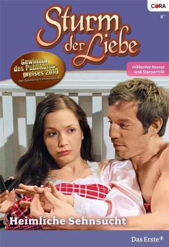 Sturm der Liebe 73: Heimliche Sehnsucht [Kindle Edition]