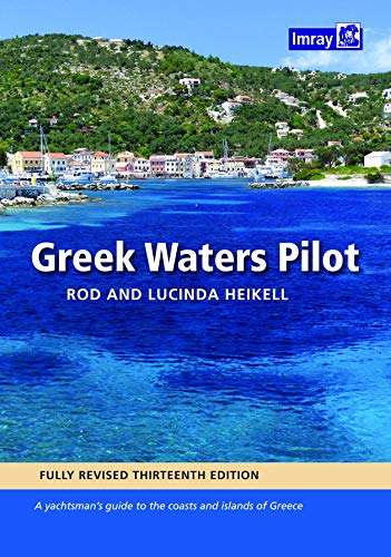 Greek Waters Pilot: A yachtsman's guide to the Ionian and Aegean coasts and islands of Greece por Rod & Lucinda Heikell