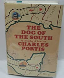 The Dog of the South by Charles Portis (1979-06-05)