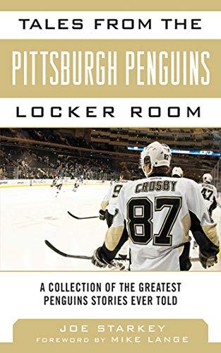 Tales from the Pittsburgh Penguins Locker Room: A Collection of the Greatest Penguins Stories Ever Told (Tales from the Team) - Pittsburgh Pirates-cup