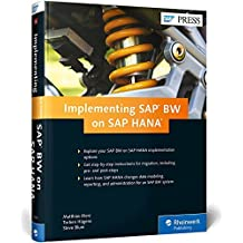 Implementing SAP BW on SAP HANA by Alexandra Carvalho (2015-05-15)